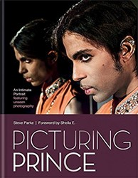 Picturing Prince -An Intimate Portrait Parke, Steve