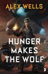 Hunger Makes the Wolf Wells, Alex