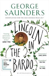 Lincoln in the Bardo -LONGLISTED FOR THE MAN BOOKER PRIZE 2017 Saunders, George