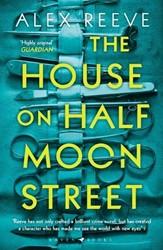 House on Half Moon Street Reeve, Alex
