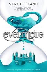 Everless: Evermore -Book 2 Holland, Sara
