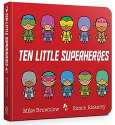 Ten Little Superheroes Brownlow, Mike