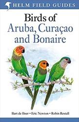 Birds of Aruba, Curacao and Bonaire de Boer, Bart