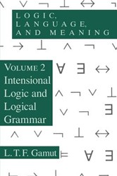 Logic, Language, & Meaning, V 2 (Pap -Intensional Logic and Logical Grammar Gamut, L.t.f