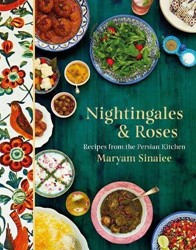 Nightingales and Roses: Recipes from the Sinaiee, Maryam