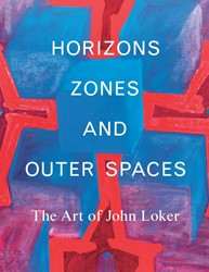 Horizons, Zones and Outer Spaces -The Art of John Loker Lewis, Ben