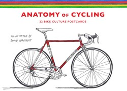 Anatomy of Cycling -22 Bike Culture Postcards Sparshott, David