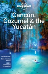 Lonely Planet Cancun, Cozumel & the