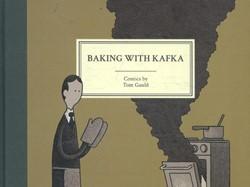 Baking with Kafka Gauld, Tom