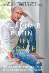 Vladimir Putin: Life Coach -Life Coach Sears, Rob