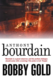 Bobby Gold Bourdain, Anthony