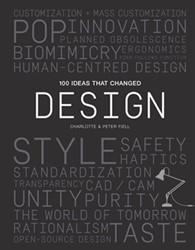 100 Ideas That Changed Design Fiell, Peter