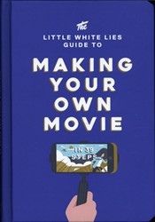 LITTLE WHITE LIES GUIDE TO MAKING YOUR O -In 39 Steps LITTLE LIES