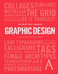 100 Ideas That Changed Graphic Design Heller, Steven