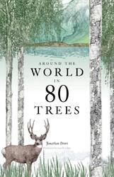 Around the World in 80 Trees Drori, Jonathan