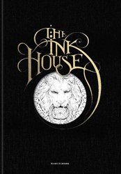 The Ink House -A Gothic Mansion Colouring Boo k Dobner, Rory