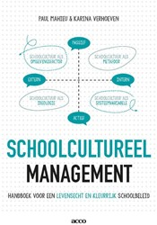 Schoolcultureel management -Handboek voor een levensecht e n kleurrijk schoolbeleid Mahieu, Paul