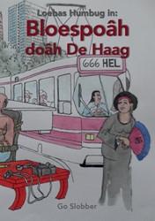 Loebas Humbug -Bloespoah doah De Haag Slobber, Go