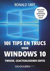 101 tips en trucs voor windows 10, 2e ed Smit, Ronald