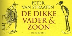 De dikke Vader & Zoon Straaten, Peter van