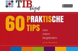 60 praktische tips voor intern begeleide Redactie TIB