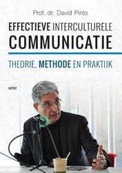 Effectieve Interculturele Communicatie -Theorie, methode en praktijk Pinto, David