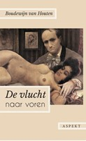 De vlucht naar voren -roman Houten, Boudewijn van