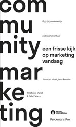 Community marketing -Een frisse kijk op marketing v andaag Pieters, Nele