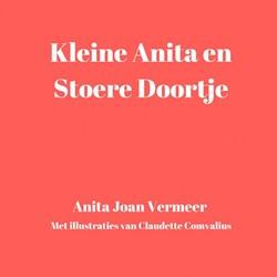 Kleine Anita en stoere Doortje Vermeer, Joan