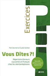 Vous Dites ?! Repertoire d'erre -repertoire d'erreurs cour tes en francais chez les nee Desmet, Piet