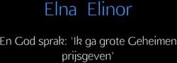 En God sprak: 'Ik ga grote Geheimen Elinor, Elna