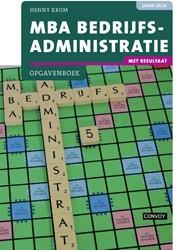 MBA Bedrijfsadministratie -met rezultaat Krom, Henny
