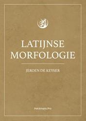 Latijnse morfologie De, Keyser Jeroen