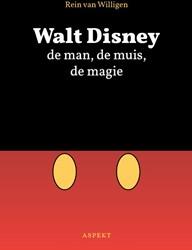 Walt Disney -de man, de muis, de magie Willigen, Rein van