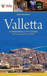 Valletta -a personal city guide by 8 tou rist guides from Malta Timmerman, Dirk