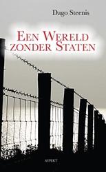 Een wereld zonder staten Steenis, Dago