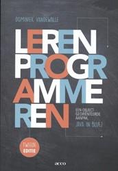 Leren programmeren -Een objectgeorienteerde aanpak , Java in BLUEJ Vandewalle, Dominiek