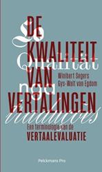 De kwaliteit van vertalingen -Een terminologie van de vertaa levaluatie Segers, Winibert