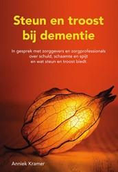 Steun en troost bij dementie -in gesprek met zorggevers en z orgprofessionals over schuld, Kramer, Anniek
