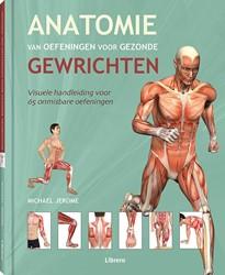 Anatomie van oefeningen voor gezonde gew Jerome, Michael
