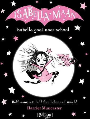 Isabella gaat naar school MUNCASTER, HARRIET