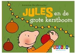 Jules en de grote kerstboom Berebrouckx, Annemie