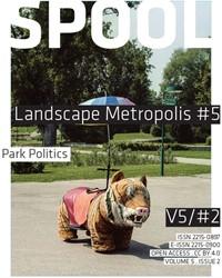 Landscape Metropolis -Park Politics Diedrich, Lisa