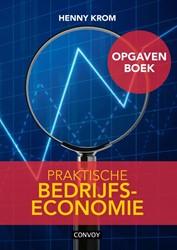 Praktische Bedrijfseconomie Opgavenboek Krom, Henny