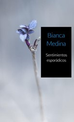 Sentimientos esporadicos Medina, Bianca
