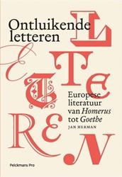 Ontluikende letteren -het verhaal van de Europese li teratuur voor 1800 Herman, Jan