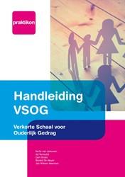 Handleiding VSOG -Verkorte Schaal voor Ouderlijk Gedrag Leeuwen, Karla van