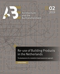 Re-use of Building Products in the Nethe -The development of a metabolis m based assessment approach Icibaci, Loriane