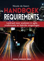 Handboek Requirements -leidraad voor analisten in agi le, traditionele en hybride om Swart, Nicole de