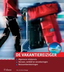 De vakantiereiziger -algemene reiskennis. vervoer, verblijf en verzekeringen. rei Steege, Berthel ter